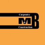 M B Carpentry & Construction