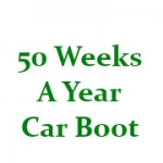 50 Weeks A Year Car Boot