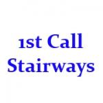 1st Call Stairways