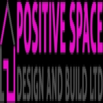 POSITIVE SPACE DESIGN AND BUILD LTD