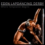 Eden Lap Dancing Derby