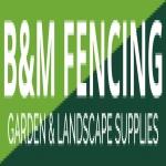 B & M Fencing Ltd