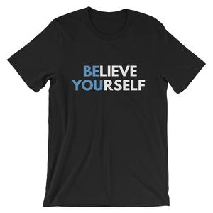 Be You-Believe Yourself T-Shirt