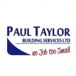 Paul Taylor Building Services Ltd